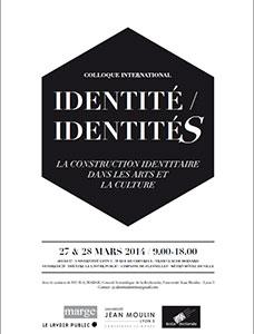 Identité / Identités - 27 et 28 mars 2014